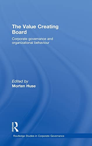 9780415437424: The Value Creating Board (Routledge Studies in Corporate Governance)