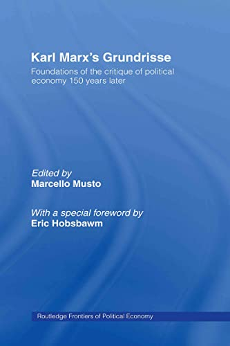 9780415437493: Karl Marx's Grundrisse: Foundations of the critique of political economy 150 years later (Routledge Frontiers of Political Economy)