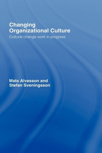 9780415437615: Changing Organizational Culture: Cultural Change Work in Progress