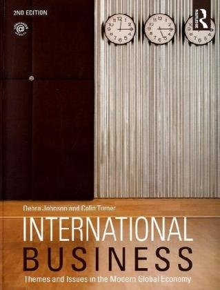 9780415437646: International Business: Themes and Issues in the Modern Global Economy