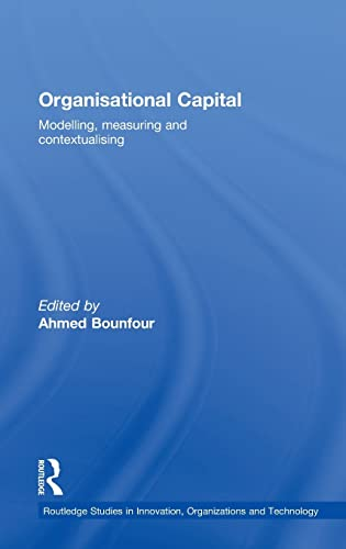 9780415437714: Organisational Capital: Modelling, Measuring and Contextualising (Routledge Studies in Innovation, Organisation and Technology)