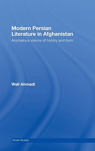 9780415437783 - AHMADI, WALI.: Modern Persian Literature in Afghanistan. Routledge. 2008. - كتاب