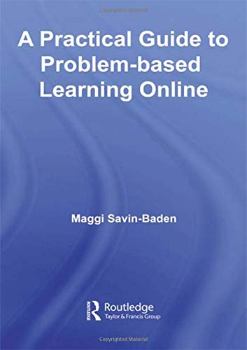 9780415437875: A Practical Guide to Problem-Based Learning Online