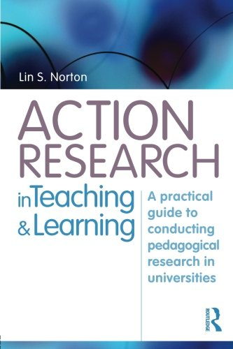 9780415437943: Action Research in Teaching and Learning: A Practical Guide to Conducting Pedagogical Research in Universities