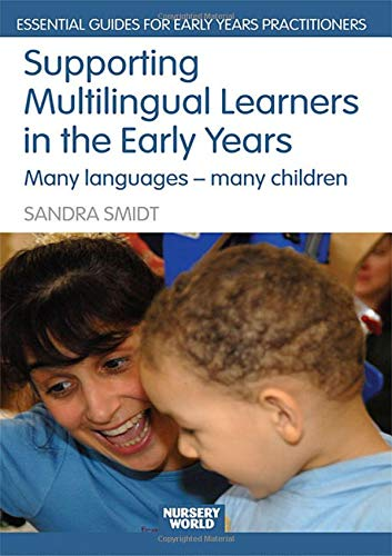9780415438001: Supporting Multilingual Learners in the Early Years: Many Languages - Many Children (Essential Guides for Early Years Practitioners)