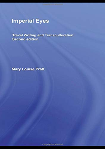 9780415438162: Imperial Eyes: Travel Writing and Transculturation