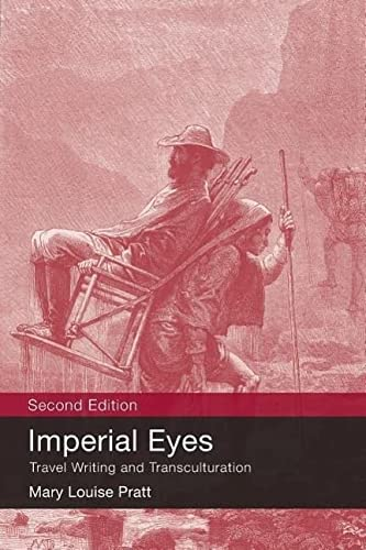9780415438179: Imperial Eyes: Travel Writing and Transculturation