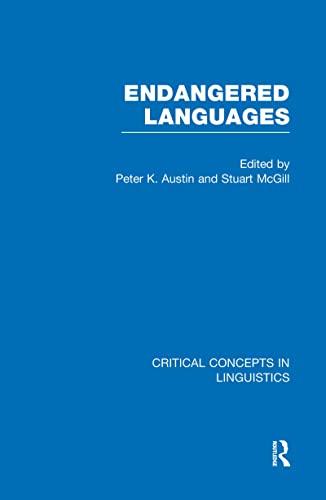 9780415438438: Endangered Languages (Critical Concepts in Linguistics)