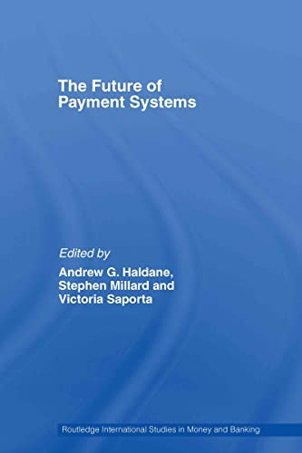 9780415438605: The Future of Payment Systems (Routledge International Studies in Money and Banking)