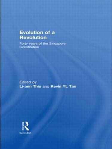 9780415438636: Evolution of a Revolution: 40 Years of the Singapore Constitution