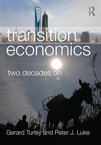 9780415438827: Transition Economics: Two Decades On