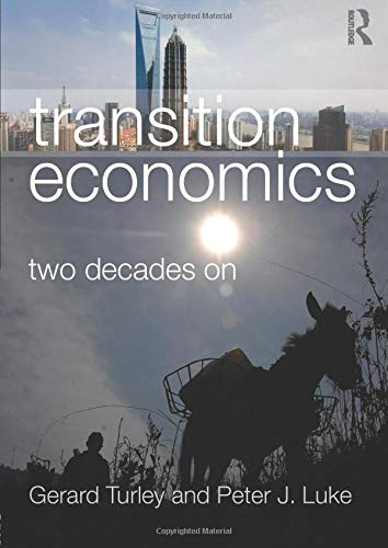 9780415438827: Transition Economics: Two Decades On