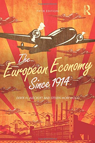 9780415438902: The European Economy Since 1914