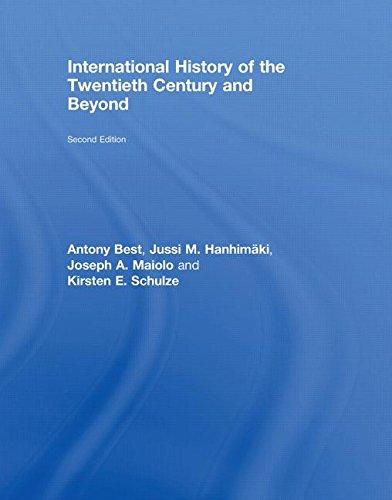 9780415438957: International History of the Twentieth Century and Beyond