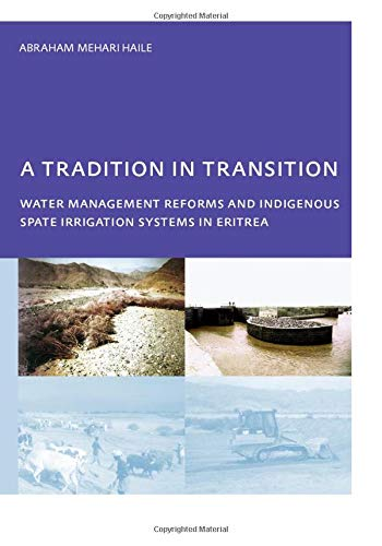 9780415439473: A Tradition in Transition Water Management Reforms and Indigenous Spate Irrigation Systems in Eritrea