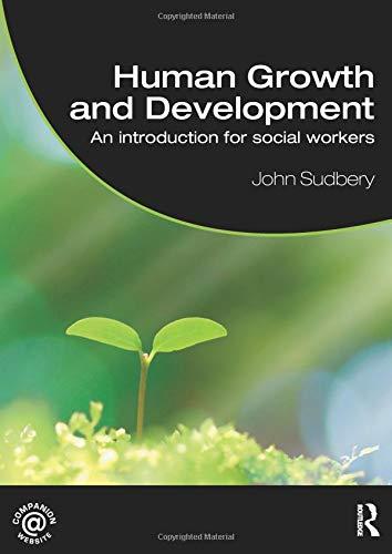 9780415439954: Human Growth and Development: An Introduction for Social Workers (Student Social Work)