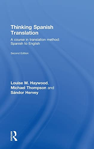 9780415440059: Thinking Spanish Translation: A Course in Translation Method: Spanish to English (Thinking Translation)