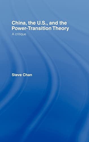 9780415440233: China, the US and the Power-Transition Theory: A Critique