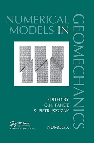 9780415440271: Numerical Models in Geomechanics: Proceedings of the Tenth International Symposium on Numerical Models in Geomechanics (NUMOG X), Rhodes, Greece, ... in Engineering, Water and Earth Sciences)