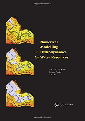 9780415440561: Numerical Modelling of Hydrodynamics for Water Resources: Proceedings of the Conference on Numerical Modelling of Hydrodynamic Systems (Zaragoza, ... in Engineering, Water and Earth Sciences)