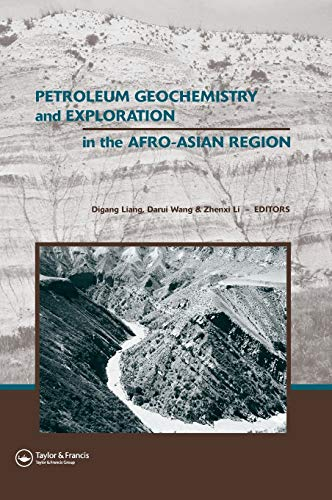 9780415440837: Petroleum Geochemistry and Exploration in the Afro-Asian Region: Proceedings of the 6th AAAPG International Conference, Beijing, China, 12-14 October 2004