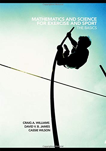 9780415441681: Mathematics and Science for Exercise and Sport: The Basics