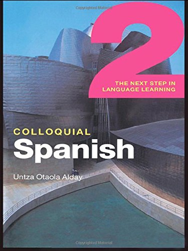 9780415441711: Colloquial Spanish 2: The Next Step in Language Learning (Colloquial Series)