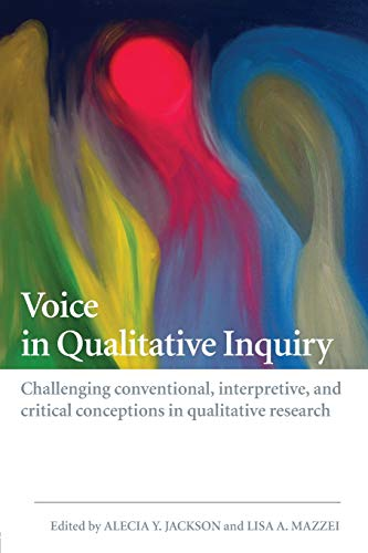 9780415442213: Voice in Qualitative Inquiry: Challenging conventional, interpretive, and critical conceptions in qualitative research