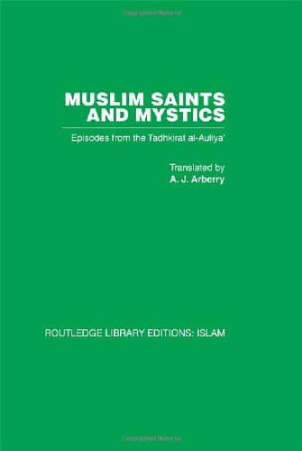 9780415442565: Muslim Saints and Mystics: Episodes from the Tadhkirat al-Auliya' (Memorial of the Saints)