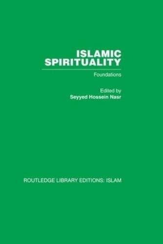 9780415442626: Islamic Spirituality: Foundations