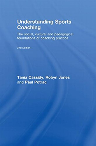 9780415442718: Understanding Sports Coaching: The Social, Cultural and Pedagogical Foundations of Coaching Practice