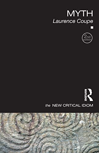 9780415442848: Myth (The New Critical Idiom)