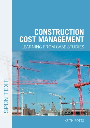 9780415442879: Construction Cost Management: Learning from Case Studies