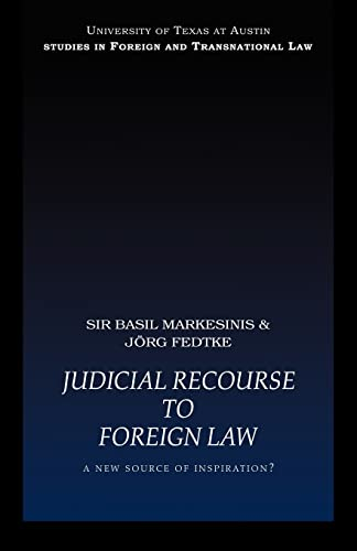 9780415443487: Judicial Recourse to Foreign Law: A New Source of Inspiration? (UT Austin Studies in Foreign and Transnational Law)