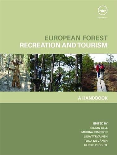 9780415443630: European Forest Recreation and Tourism: A Handbook