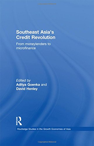 9780415443685: Southeast Asia's Credit Revolution: From Moneylenders to Microfinance (Routledge Studies in the Growth Economies of Asia) (Volume 63)