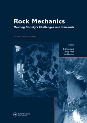 Rock Mechanics: Meeting Society s Challenges and Demands: Proceedings of the 1st Canada-U.S. Rock ...