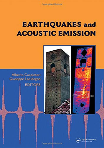 Earthquakes and Acoustic Emission: Selected Papers from the 11th International Conference on ...