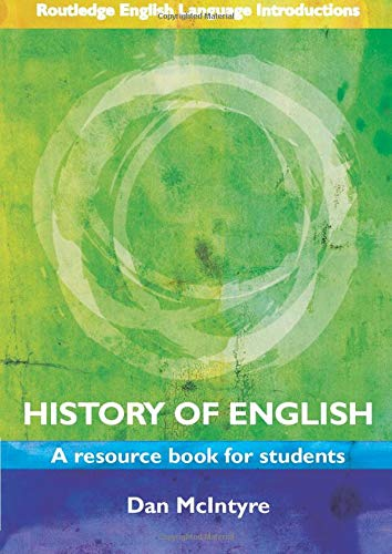 9780415444293: History of English: A Resource Book for Students (Routledge English Language Introductions)