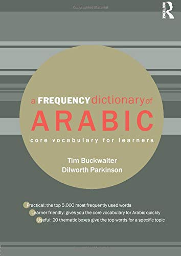 9780415444347: A Frequency Dictionary of Arabic: Core Vocabulary for Learners