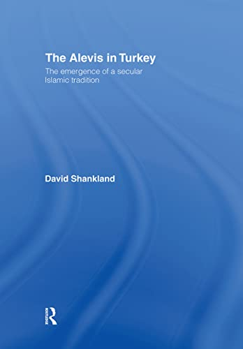 9780415444361: The Alevis in Turkey: The Emergence of a Secular Islamic Tradition (Islamic Studies Series)