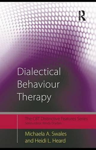 9780415444576: Dialectical Behaviour Therapy: Distinctive Features (CBT Distinctive Features)