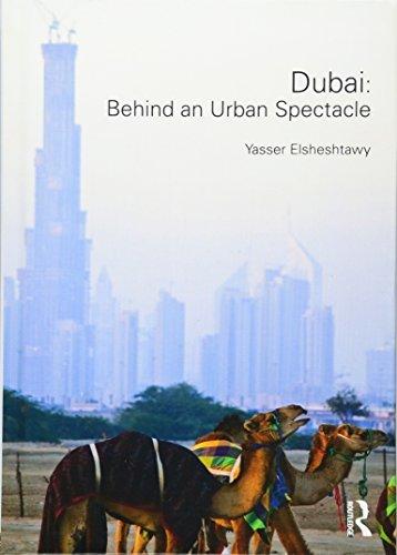 9780415444613: Dubai: Behind an Urban Spectacle
