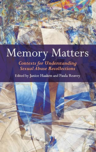 9780415444910: Memory Matters: Contexts for Understanding Sexual Abuse Recollections