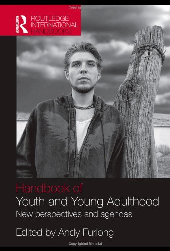 9780415445405: Handbook of Youth and Young Adulthood: New Perspectives and Agendas (Routledge International Handbooks)