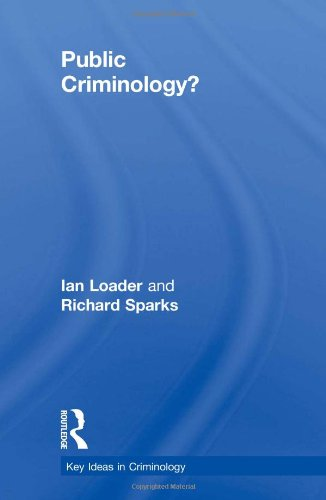 9780415445498: Public Criminology? (Key Ideas in Criminology)