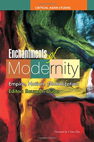 9780415445528: Enchantments of Modernity: Empire, Nation, Globalization (Critical Asian Studies)