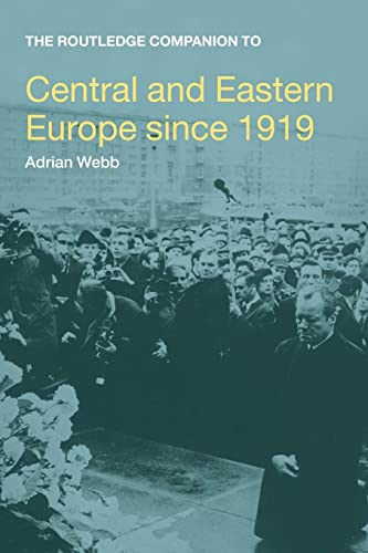 9780415445627: The Routledge Companion to Central and Eastern Europe since 1919 (Routledge Companions to History)