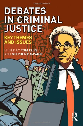 9780415445900: Debates in Criminal Justice: Key Themes and Issues