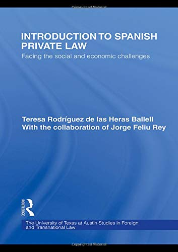 9780415446136: Introduction to Spanish Private Law: Facing the Social and Economic Challenges (UT Austin Studies in Foreign and Transnational Law)